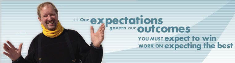 Our expectations govern our outcomes - you must expect to win, work on expecting the best